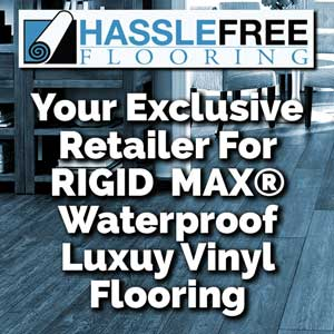 HassleFree Rigid Max Luxury Vinyl Flooring